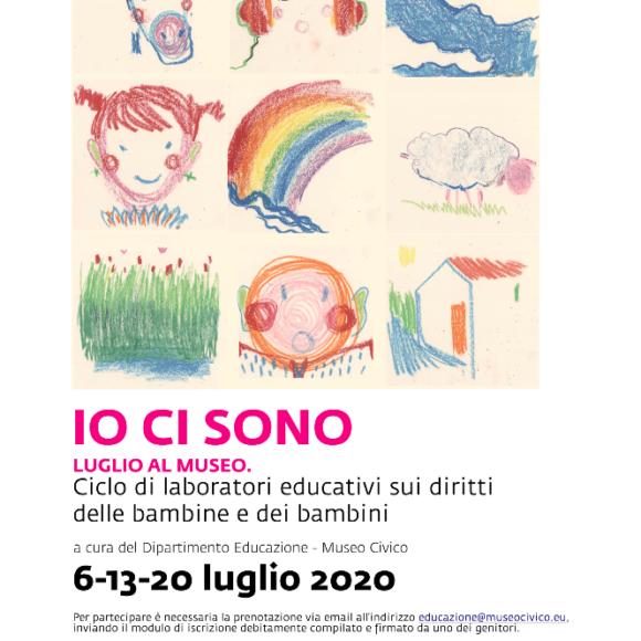 IO CI SONO! Ciclo di laboratori educativi • 6-13-20 luglio 2020