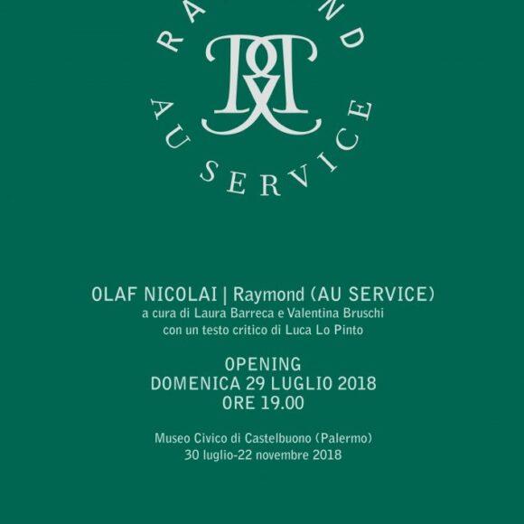 OLAF NICOLAI |Raymond (Au Service)