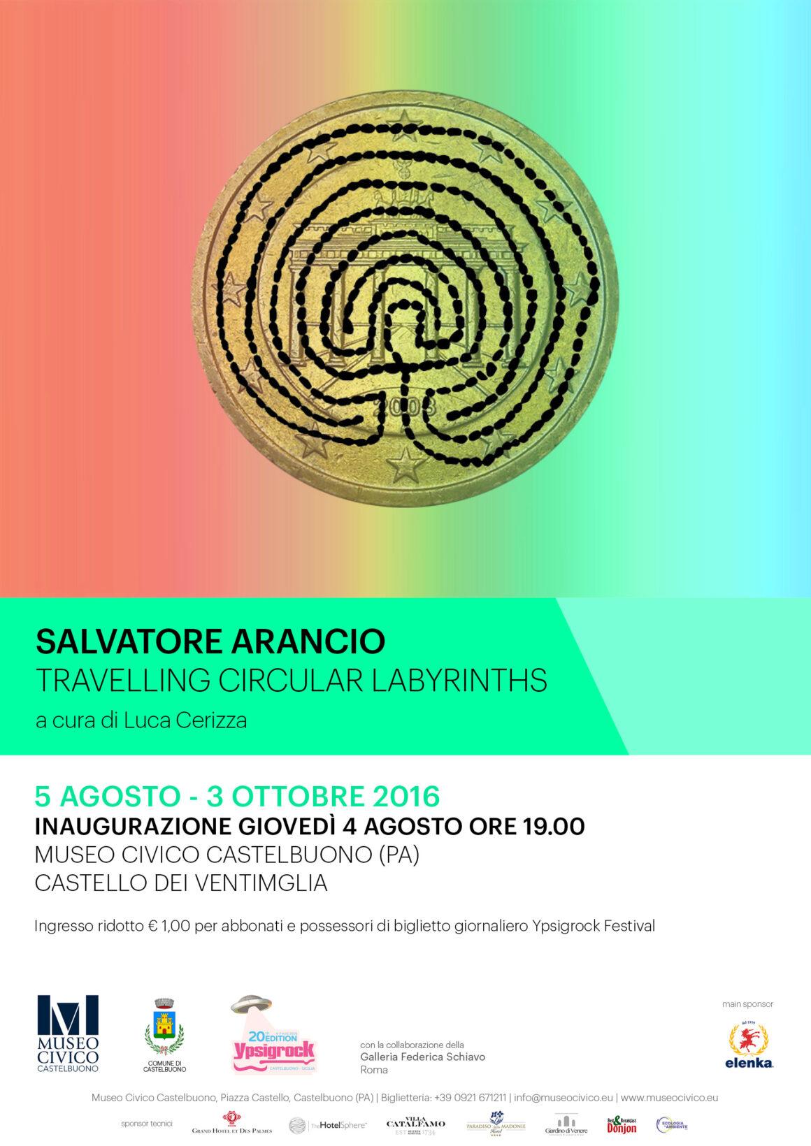 TRAVELLING CIRCULAR LABYRINTHS – Salvatore Arancio a cura di Luca Cerizza