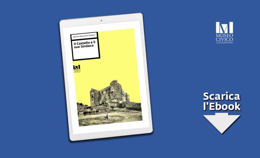 """Il Castello e il suo sindaco"""" di Adriana Raimondi – Scarica l'Ebook"""