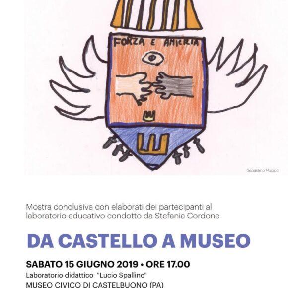Da Castello a Museo